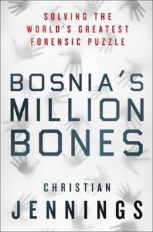 Bosnia's Million Bones av Christian Jennings (Innbundet)