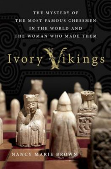 Ivory Vikings av Nancy Marie Brown (Innbundet)