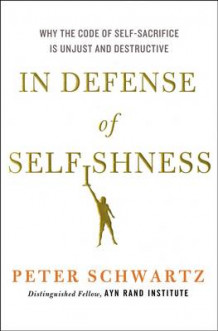 In Defense of Selfishness av Peter Schwartz (Innbundet)