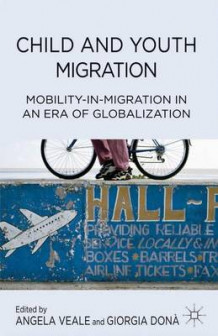 Child and Youth Migration (Innbundet)