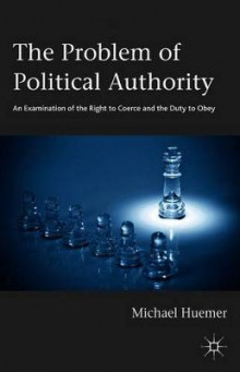 The Problem of Political Authority av Michael Huemer (Heftet)