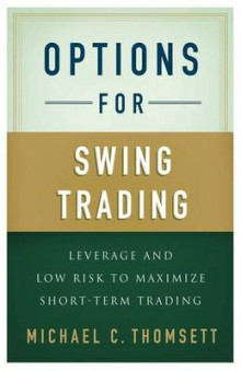 Options for Swing Trading av Michael C. Thomsett (Innbundet)