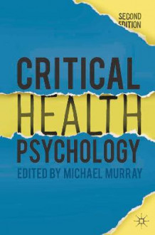 Critical Health Psychology av Michael Murray (Heftet)