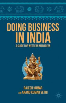 Doing Business in India av Rajesh Kumar og Anand Sethi (Heftet)