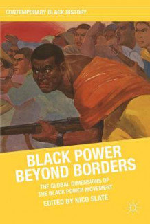 Black Power beyond Borders (Innbundet)