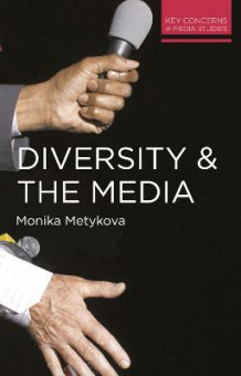 Diversity and the Media av Monika Metykova (Heftet)