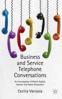 Business and Service Telephone Conversations av Cecilia Varcasia (Innbundet)
