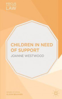 Children in Need of Support av Joanne Westwood (Heftet)