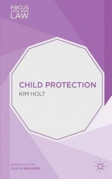 Child Protection av Kim Holt (Heftet)