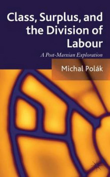 Class, Surplus, and the Division of Labour av Michal Polak (Innbundet)