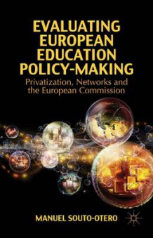 Evaluating European Education Policy-Making (Innbundet)