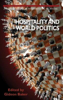 Hospitality and World Politics av Gideon Baker (Innbundet)