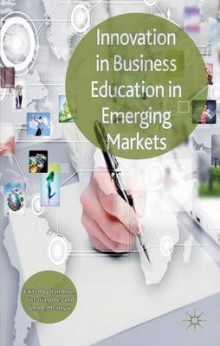 Innovation in Business Education in Emerging Markets av Ilan Alon, Victoria Jones og John R. McIntyre (Innbundet)