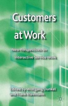 Customers at Work (Innbundet)