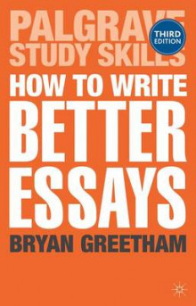 How to Write Better Essays av Bryan Greetham (Heftet)