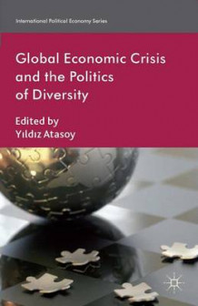 Global Economic Crisis and the Politics of Diversity (Innbundet)