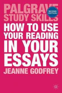 How to Use Your Reading in Your Essays av Jeanne Godfrey (Heftet)