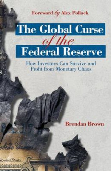 The Global Curse of the Federal Reserve av B. Brown (Heftet)
