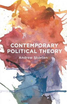 Contemporary Political Theory av Andrew Shorten (Innbundet)
