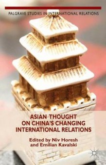 Asian Thought on China's Changing International Relations (Innbundet)