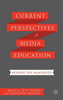 Current Perspectives in Media Education (Innbundet)