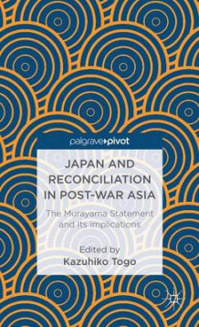 Japan and Reconciliation in Post-War Asia (Innbundet)