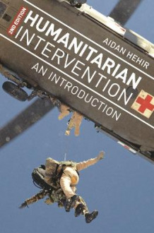 Humanitarian Intervention av Aidan Hehir (Heftet)