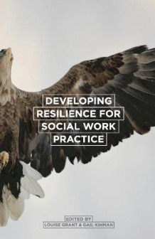 Developing Resilience for Social Work Practice (Heftet)