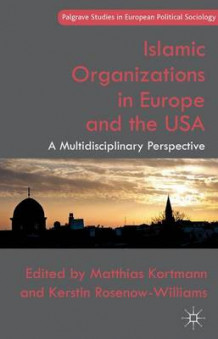 Islamic Organizations in Europe and the USA (Innbundet)