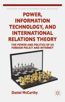 Power, Information Technology, and International Relations Theory av Daniel McCarthy (Innbundet)