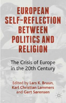 European Self-Reflection Between Politics and Religion (Innbundet)