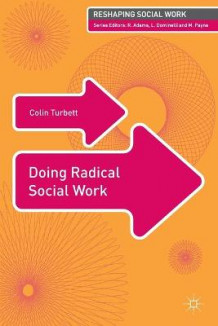 Doing Radical Social Work av Colin Turbett (Heftet)