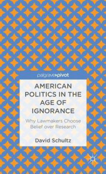 American Politics in the Age of Ignorance av Professor David Schultz (Innbundet)