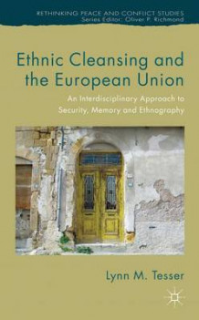 Ethnic Cleansing and the European Union av Lynn Tesser (Innbundet)