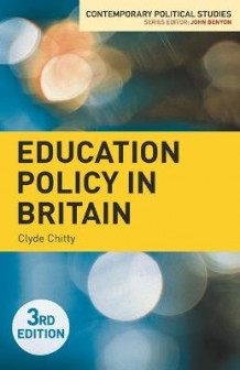 Education Policy in Britain av Clyde Chitty (Heftet)