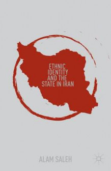 Ethnic Identity and the State in Iran av A. Saleh (Innbundet)