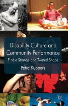 Disability Culture and Community Performance av Petra Kuppers (Heftet)