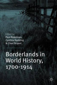 Borderlands in World History, 1700-1914 (Heftet)
