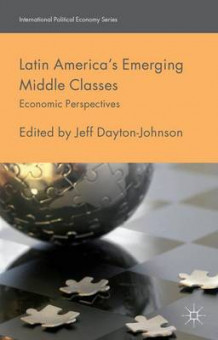Latin America's Emerging Middle Classes (Innbundet)