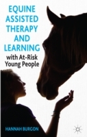 Equine Assisted Therapy and Learning with at-Risk Young People av Hannah Burgon (Innbundet)