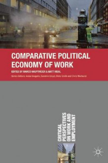 Comparative Political Economy of Work (Heftet)
