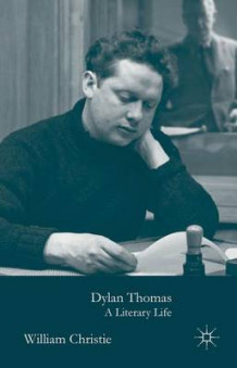 Dylan Thomas av William Christie (Innbundet)