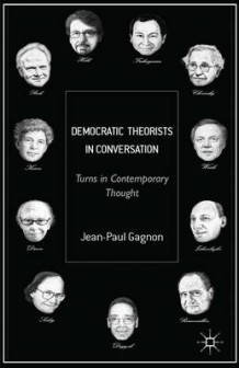 Democratic Theorists in Conversation av Jean-Paul Gagnon (Innbundet)