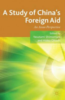 A Study of China's Foreign Aid (Innbundet)
