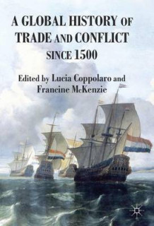 A Global History of Trade and Conflict Since 1500 (Innbundet)