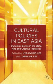Cultural Policies in East Asia (Innbundet)