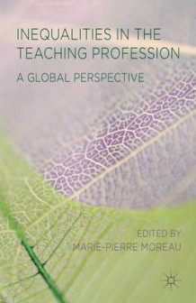 Inequalities in the Teaching Profession (Innbundet)