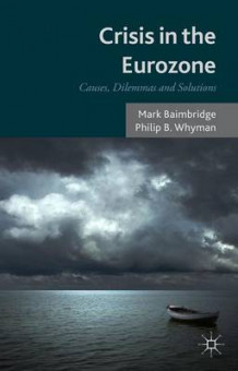 Crisis in the Eurozone av Mark Baimbridge og Philip B. Whyman (Innbundet)