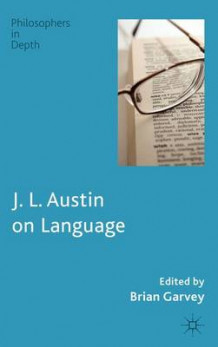 J. L. Austin on Language (Innbundet)