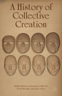A History of Collective Creation (Innbundet)